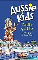Meet Mia by the Jetty (Aussie Kids)