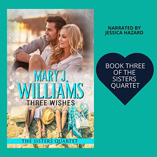 Three Wishes: A Second Chance at Love Contemporary Romance audiobook cover art