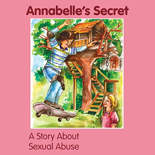 Annabelle's Secret: A Story About Sexual Abuse cover art