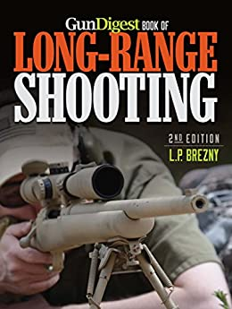 Gun Digest Book of Long-Range Shooting by [L.P. Brezny]