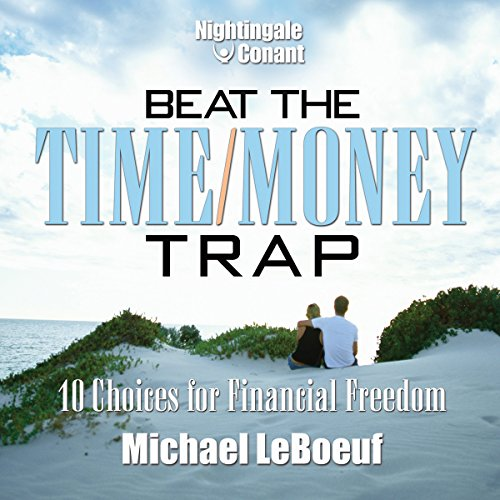 Beat the Time/Money Trap cover art
