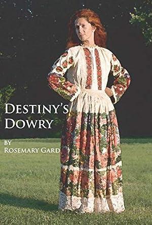 Destiny's Dowry