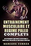 ENTRAINEMENT MUSCULAIRE Et REGIME PALEO COMPLETS: 60 ENTRAINEMENTS QUOTIDIENTS...