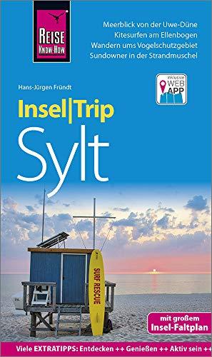 Reise Know-How InselTrip Sylt: Reiseführer mit Insel-Faltplan und kostenloser Web-App