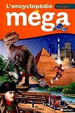 L'encyclopédie Mega 9/12 ans