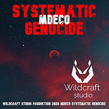 Systematic Genocide