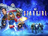 Get DC's Stargirl Episodes via Amazon Video