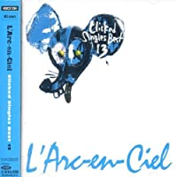 Clicked Singles Best 13 by L'arc-En-Ciel (2001-03-14)