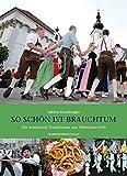 So schön ist Brauchtum: Die schönsten Traditionen aus Oberösterreich