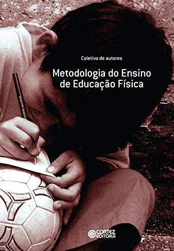 Metodologia do ensino de educação física (Portuguese Edition)