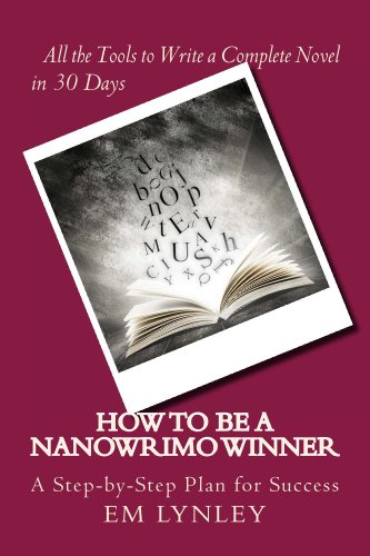 How to Be a NaNoWriMo Winner (English Edition)