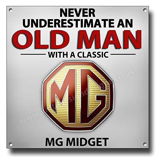 Vintage Sign Designs Never Unterschätzen an Old Mann mit einem Mg Midget
