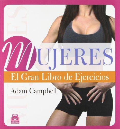 Mujeres. El gran libro de ejercicios (Color) (Deportes)