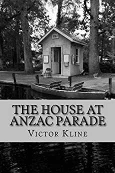 The House at Anzac Parade by [Victor Kline]