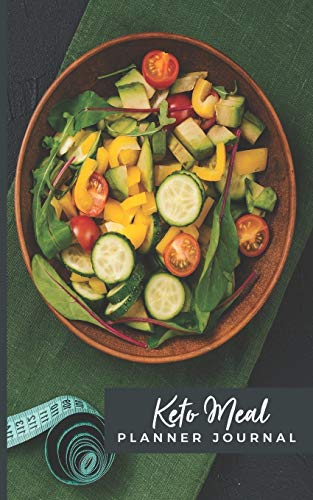 Keto Meal Planner Journal: Lose Weight, Save Time; Track and Plan Your...