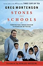 Stones into Schools: Promoting Peace with Education in Afghanistan and Pakistan by Mortenson, Greg (October 26, 2010) Pape...