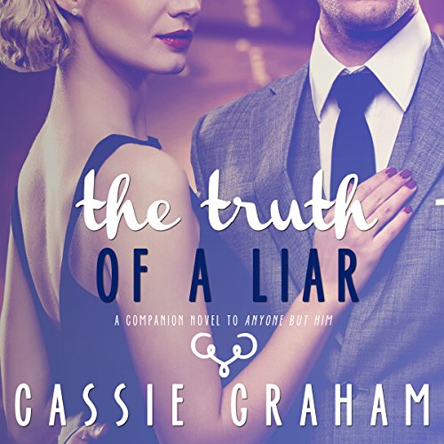 The Truth of a Liar audiobook cover art