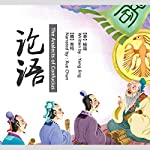 论语 - 論語 [The Analects of Confucius]                   By:                                                                                                                                 杨晶 - 楊晶 - Yang Jing                               Narrated by:                                                                                                                                 王雪纯 - 王雪純 - Wang Xuechun                      Length: 4 hrs and 36 mins     Not rated yet     Overall 0.0