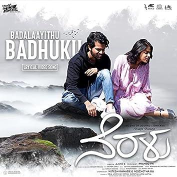 Badalaayithu Badhuku (Original Motion Picture Soundtrack)