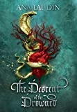 The Descent of the Drowned: 1