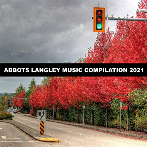 Abbots Langley Music Compilation 2021