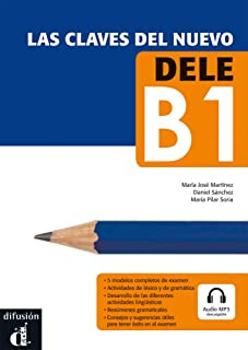 Las claves del nuevo DELE: Nivel (B1). Lehrbuch + Online-Zugang