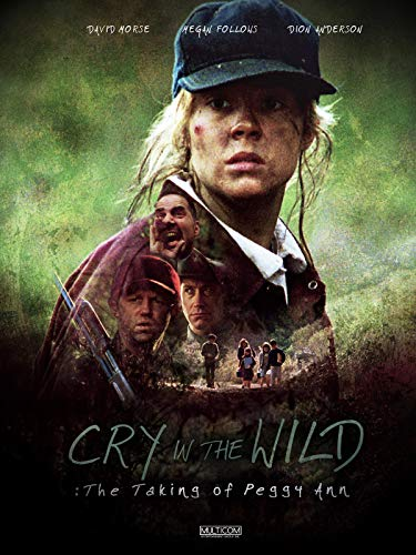 Cry in the Wild: The Taking of Peggy Ann