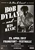 Bob Dylan and His Band - Show & Concert, Frankfurt 2017 »