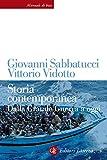 Storia contemporanea: Dalla Grande Guerra a oggi (Italian Edition)