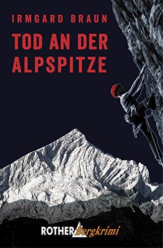 Tod an der Alpspitze (Rother Bergkrimi)