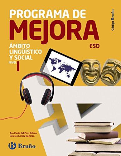 Código Bruño Programa de Mejora Ámbito Lingüístico y Social ESO Nivel I - 9788469614174