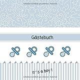 It´s a boy - Gästebuch: Erinnerungsbuch zum Eintragen von Glückwünschen | Baby Shower - Babypinkeln - Baby Party | Geschenkbücher | Schnuller blau