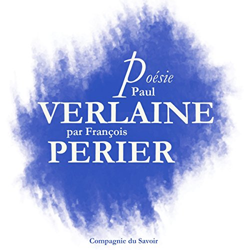 Poésie : Paul Verlaine audiobook cover art