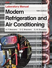 Modern Refrigeration and Air Conditioning Laboratory Manual 19th edition by Althouse, Andrew D., Turnquist, Carl H., Bracciano, Alfred F (2013) Paperback