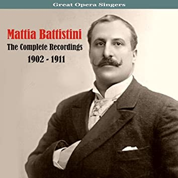 Great Opera Singers / The Complete Recordings / 1902 - 1911, Vol. 2