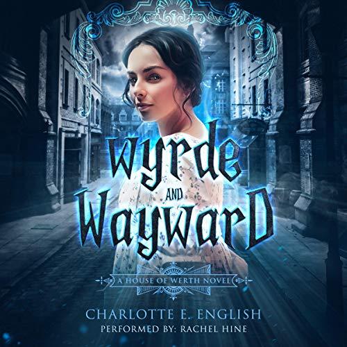 Wyrde and Wayward cover art