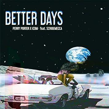 Better Days (feat. Scribemecca)