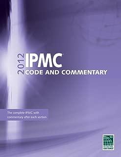 2012 International Property Maintenance Code Commentary (International Code Council Series)