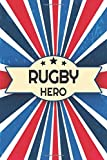 Rugby Hero: Rugby Notebook or Journal - Size 6 x 9 - 110 White Dot Grid Pages - Office Equipment, Supplies - Funny Rugby Gift Idea for Christmas or Birthday