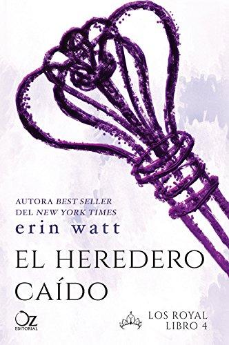 El heredero caído (Los Royal nº 4) eBook: Watt, Erin, Arteaga ...