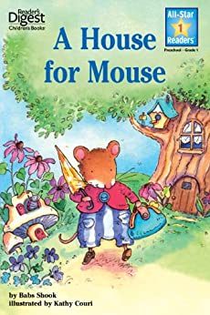 A House for Mouse (Reader's Digest) (All-Star Readers) by [Babs Shook, Kathy Couri]