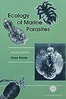 Ecology of Marine Parasites: An Introduction to Marine Parasitology (Cabi)