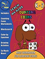 Counting Coins Activity Worksheet Pack | Pennies, Nickels, Dimes, & Quarters | Grades K-2