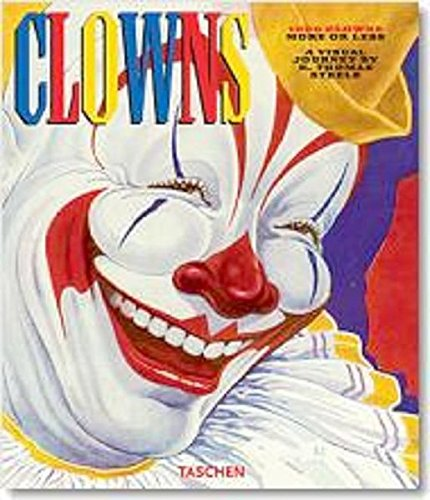 1000 Clowns more or less: More or Less - A Visual Journey.