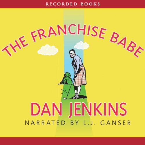 The Franchise Babe audiobook cover art