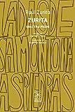 Zurita. Quattro poemi. Testo spagnolo a fronte. Ediz. bilingue (Caratteri)