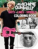 Machine Gun Kelly Dots Lines Spirals Coloring Book: Create To Develop Your Memory, Training Yourself To Think Quickly With Machine Gun Kelly By Hidden High Quality Images