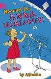 Hooray for Anna Hibiscus! - Atinuke