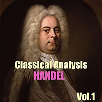 Classical Analysis: Handel, Vol.1