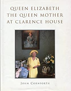 Queen Elizabeth: The Queen Mother at Clarence House
